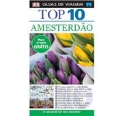 """Guia Viagens """"Top 10 Amesterdão"""""""