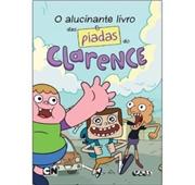 O Alucinante Livro das Piadas do Clarence