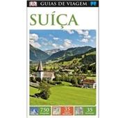 Guias de Viagem Porto Editora - Suíça