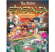 "Tea Stilton ""A Esmeralda do Príncipe Indiano - 1ª Parte"""