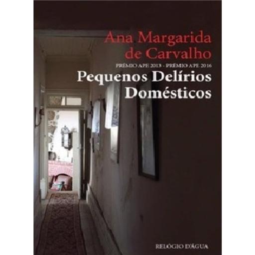 Resultado de imagem para Pequenos Delírios Domésticos de Ana Margarida de Carvalho