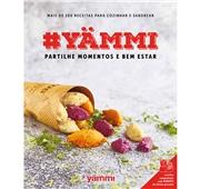 Livro #Yammi Partilhe Momentos e Bem Estar