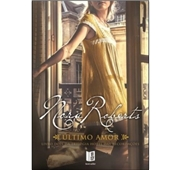 """Nora Roberts """"Último Amor"""""""