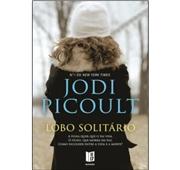 """Jodi Picoult """"Lobo Solitário"""""""