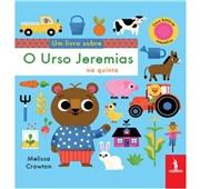 O Urso Jeremias na Quinta