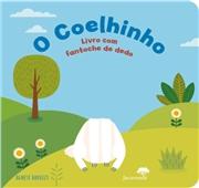 O Coelhinho - Livro com Fantoche de Dedo (+3 Anos)