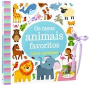 O Meu Bebé: Os Meus Animais Favoritos